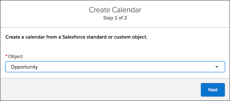Create Calendar form with the Opportunity Object selected