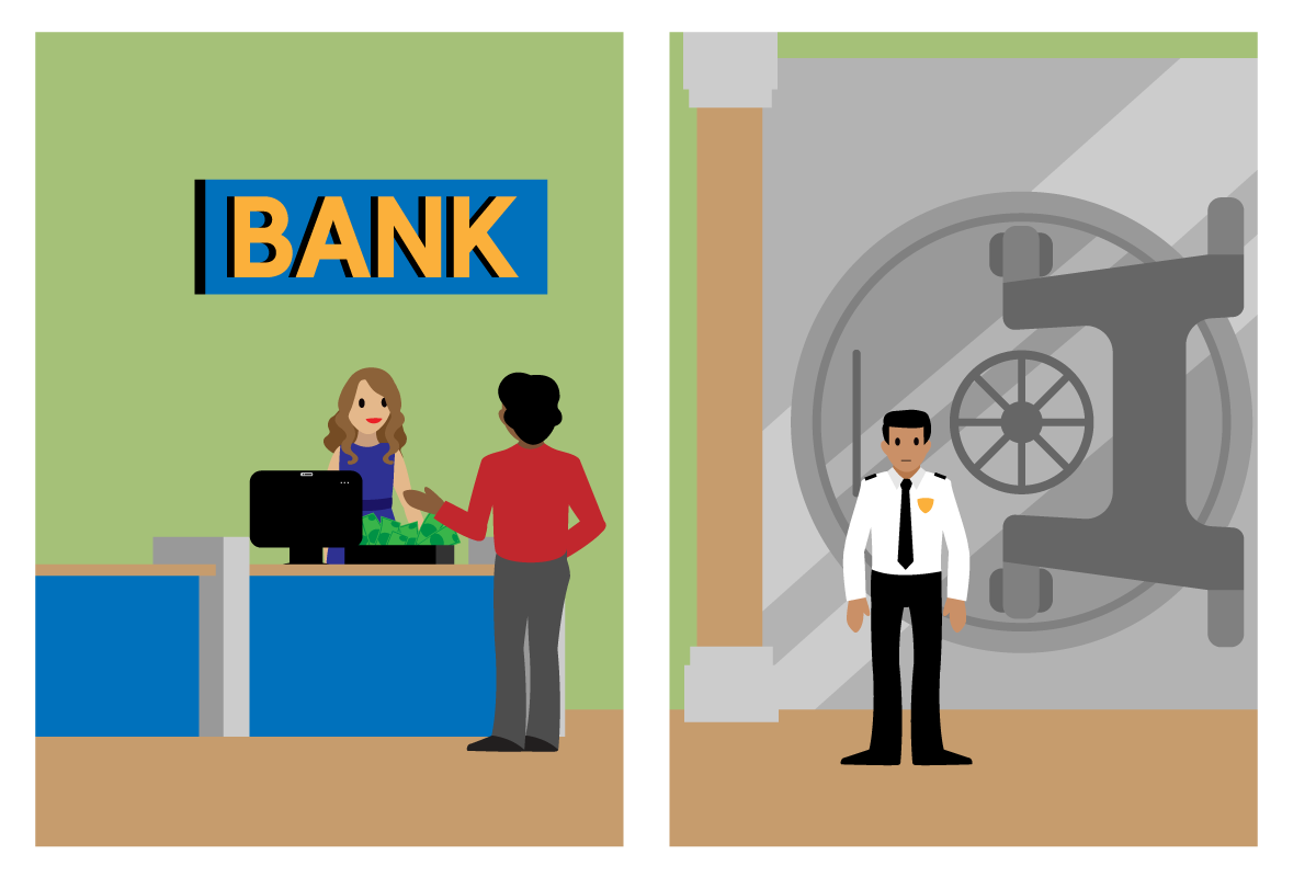 In one frame, a teller at a bank has a drawer of cash on the desk in front of a customer. In the next frame, a security guard stands in front of a locked vault.