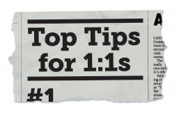 Top Tips for 1:1s