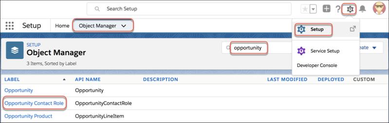 Élément de menu Rôle de contact de l'opportunité dans l'outil Gestionnaire d'objet dans Configuration