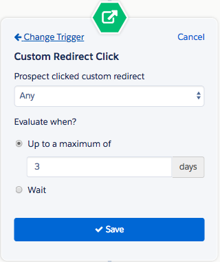 This trigger listens for a Custom Redirect click.