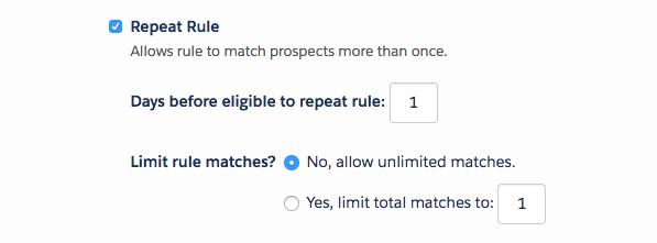 Cocher la case Répéter la règle vous permet de trouver plusieurs prospects et de définir un délai d'attente avant de répéter la règle. Vous pouvez également définir une valeur spécifique pour limiter le nombre de correspondances à la règle.