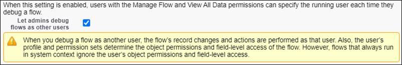 [プロセスの自動化設定] の [システム管理者が他のユーザとしてフローをデバッグできるようにする] チェックボックス。