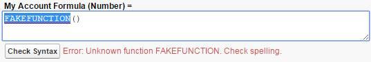 サポートされていない関数を含む数式。 My Account Formula (Number) = FAKEFUNCTION()