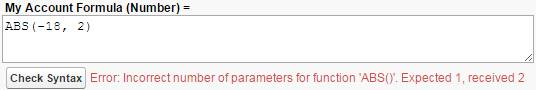 Uma fórmula com parâmetros a mais. Esperava 1, recebeu 2. Fórmula Minha conta (número) = ABS(-18, 2)