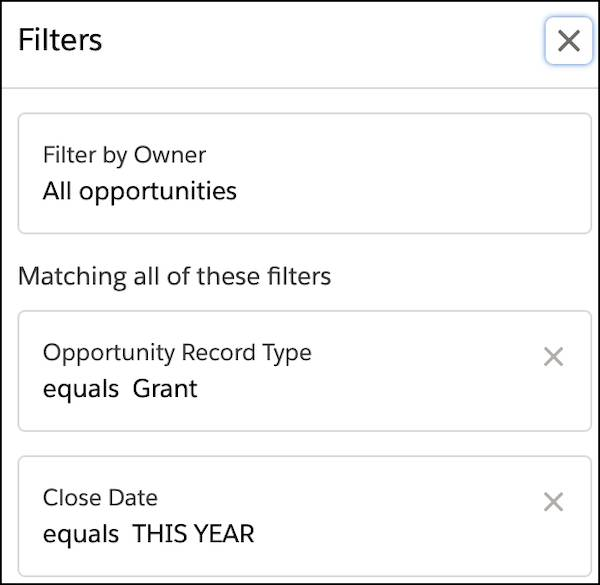 "A list view filters menu where Filter by Owner is set to ""All opportunities,"" Opportunity Record Type equals ""Grant,"" and Close Date equals ""This Year"""