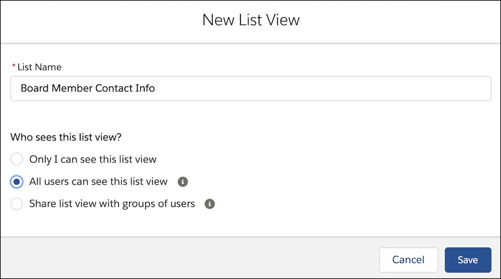"The New List View interface with a list name of Board Member Contact Info set to ""All users can see this list view"""