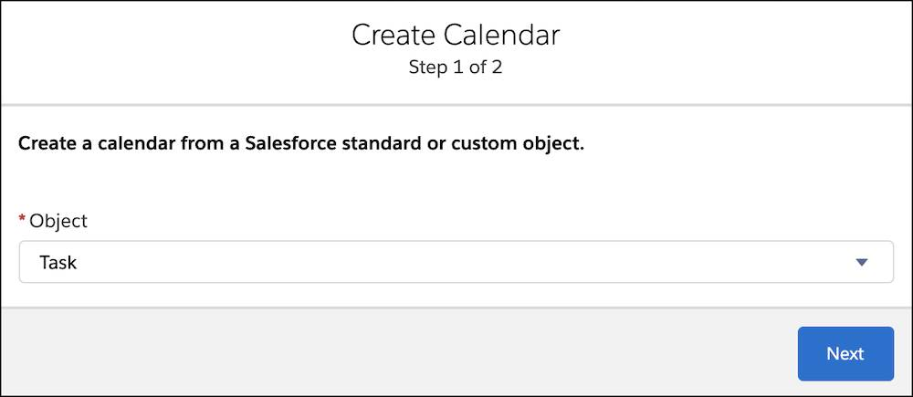 Step one of the Create Calendar interface, with Task as the selected object