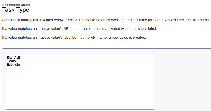 Adding Site Visit, Demo, and Estimate picklist values to the Task Type field
