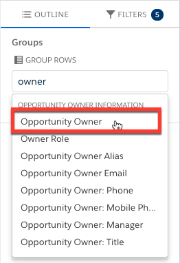 Selecting Opportunity Owner field for grouping the report rows