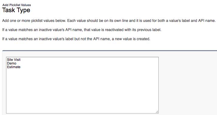 「Site Visit」(現地訪問)、「Demo」(デモ)、「Estimate」(見積) の選択リスト値を [ToDo の種別] 項目に追加