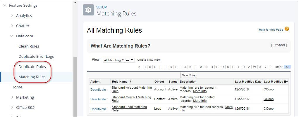 Reglas de coincidencia y reglas de duplicados en Configuración
