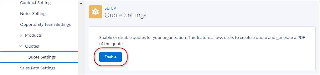 Enable Quotes from Setup