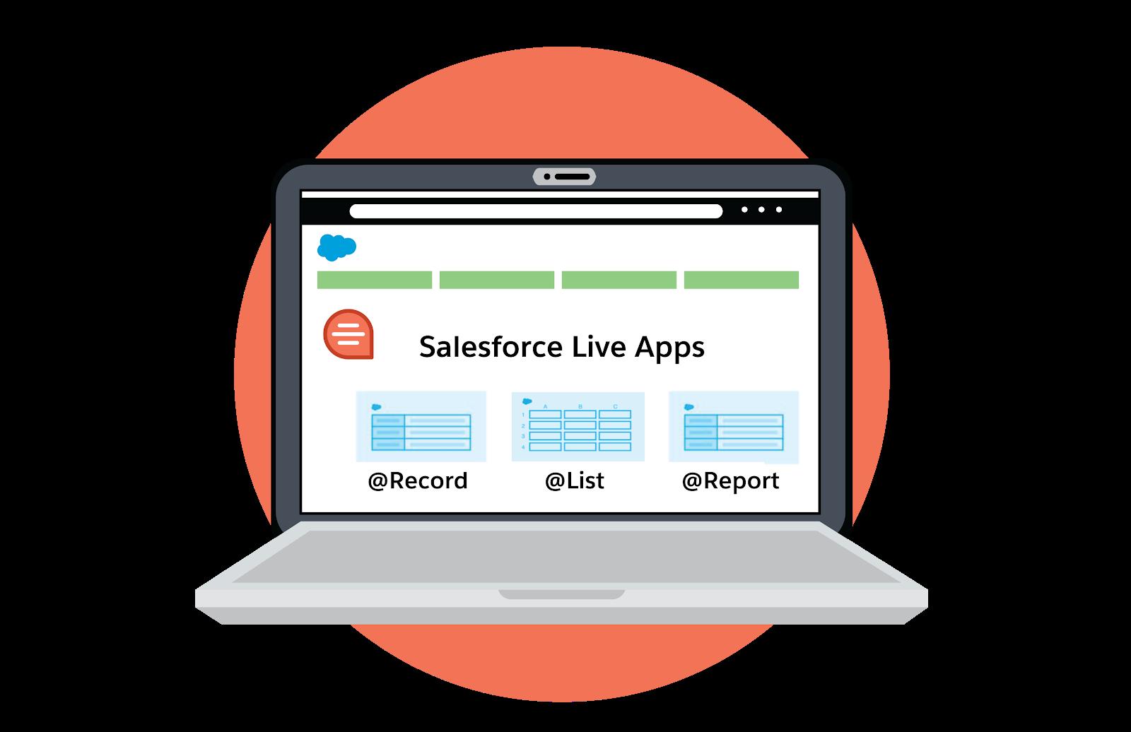 Salesforce ライブアプリケーションの @record、@report、@list が表示されているラップトップ。
