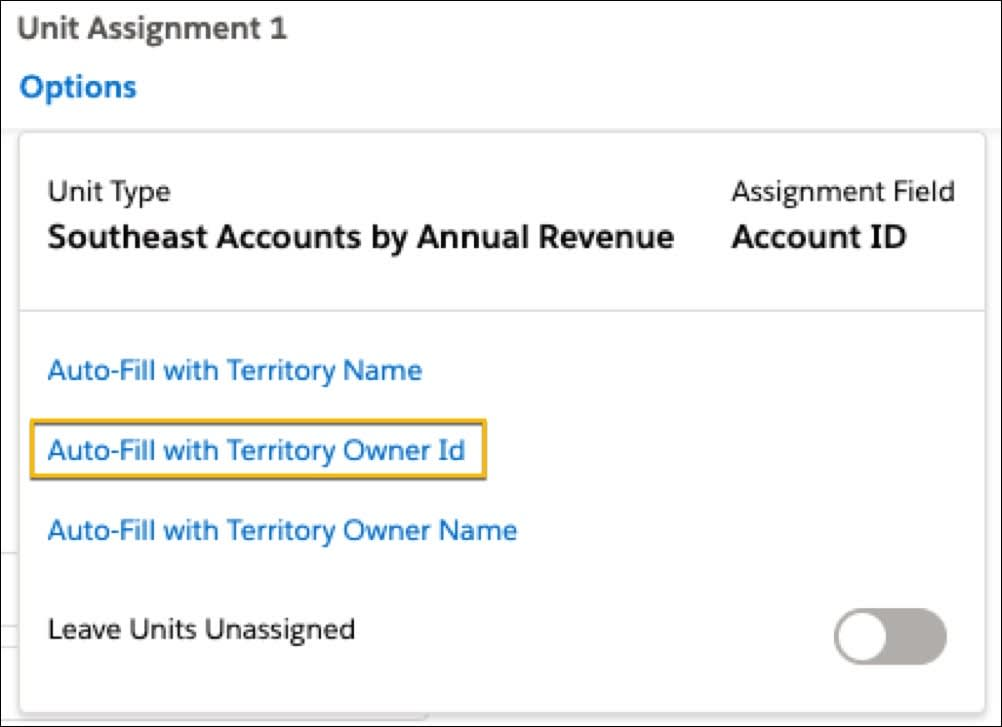Unit assignment ID options are displayed and the Auto-Fill with Territory Owner Id is highlighted.