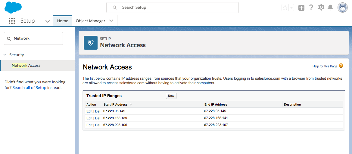 All three trusted IP address ranges have been added to the Network Access table in Salesforce.