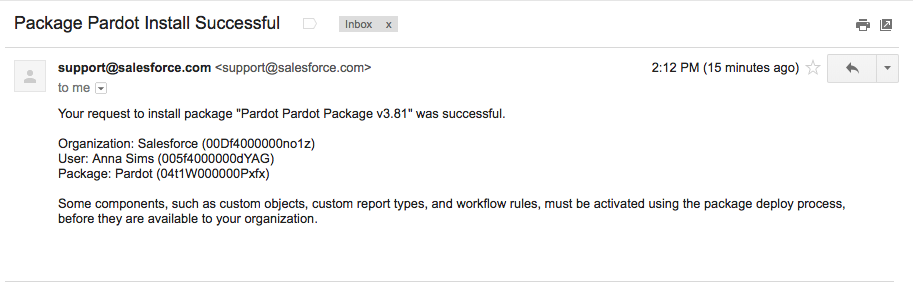 The Package Pardot Install Successful email, showing organization, user, and package details