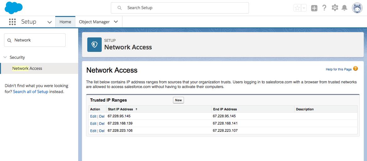 3 つの信頼できる IP アドレス範囲がすべて Salesforce の [ネットワークアクセス] テーブルに追加されています。