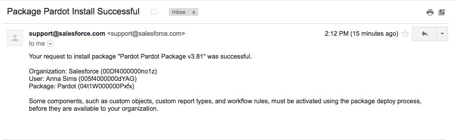 「Pardot パッケージのインストールに成功しました」というメール。組織、ユーザ、パッケージの詳細が記載されています。