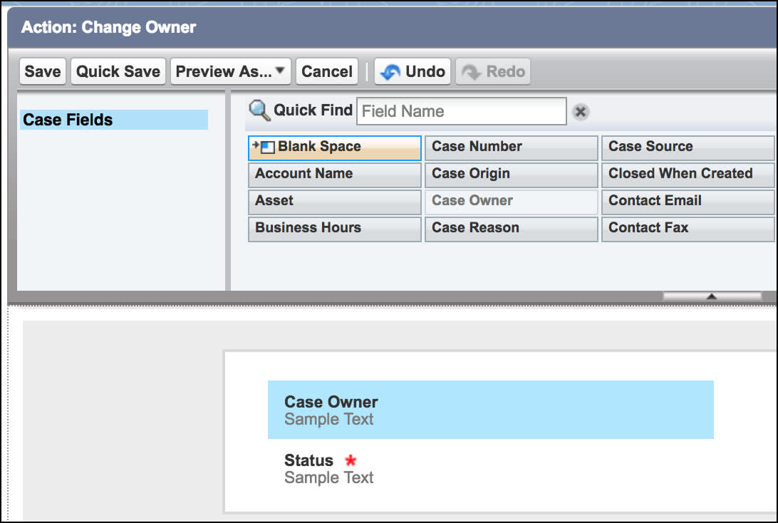 Action layout editor page, showing the Status and Case Owner fields in the layout