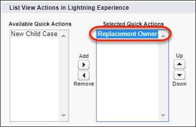 [リストビュー] レイアウトの [選択したクイックアクション] に [Change Owner (所有者の変更)] アクションが表示されています。