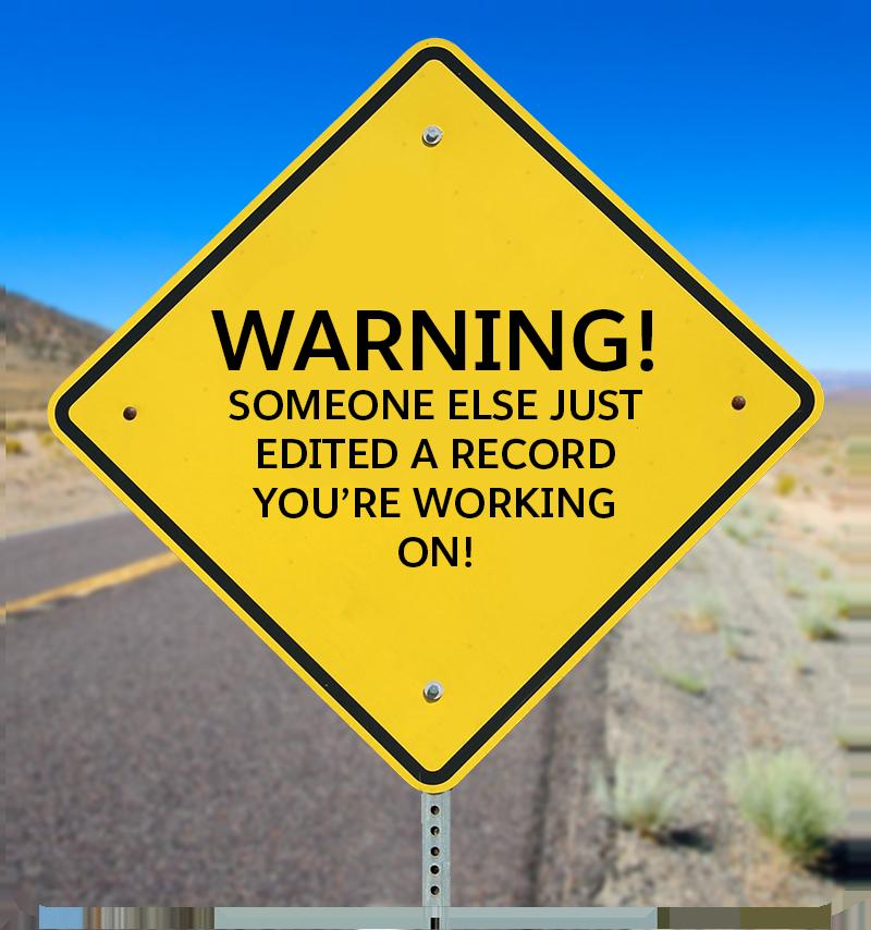 Bild eines Warnschilds mit dem Hinweis, dass jemand anderes einen Datensatz geändert hat, an dem man selbst gerade arbeitet