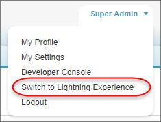 L'option Basculer vers Lightning Experience est accessible depuis votre nom d'utilisateur dans la barre d'outils.