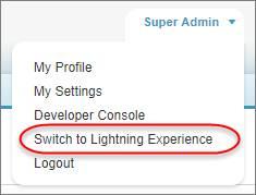 ツールバーのユーザ名から表示された [Lightning Experience への切り替え] オプション。