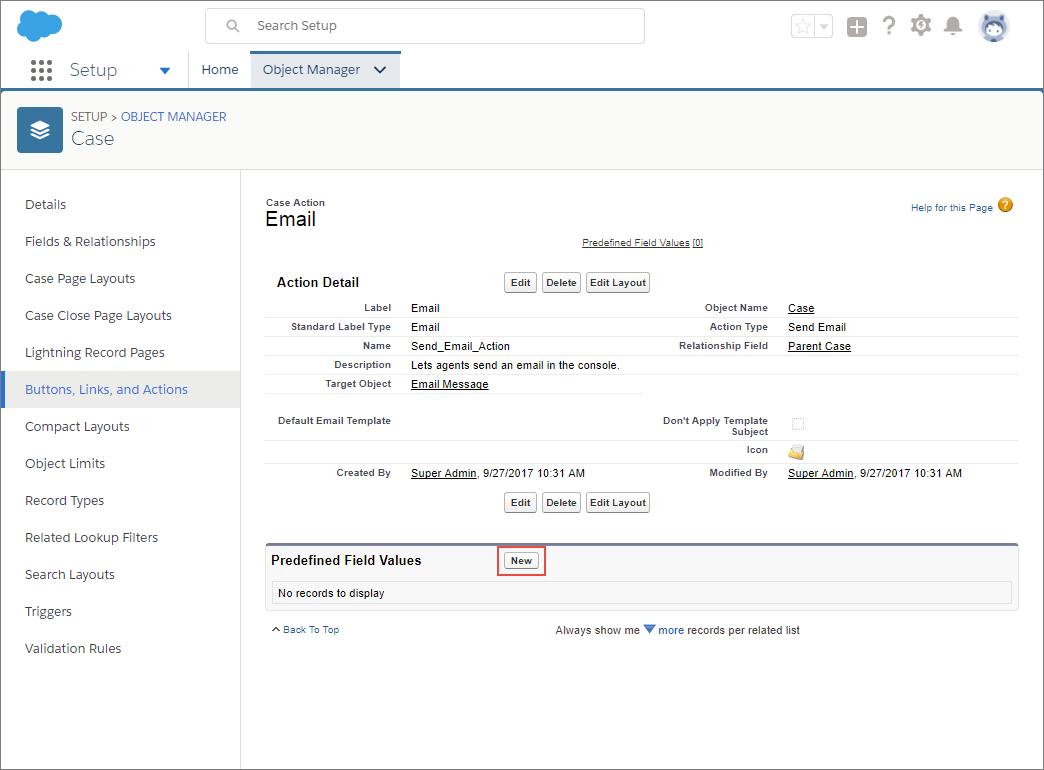 [オブジェクトマネージャ] のケースオブジェクトにある [メール] アクションの詳細ページ。[定義済み項目値] セクションの [新規] ボタンが強調表示されています。