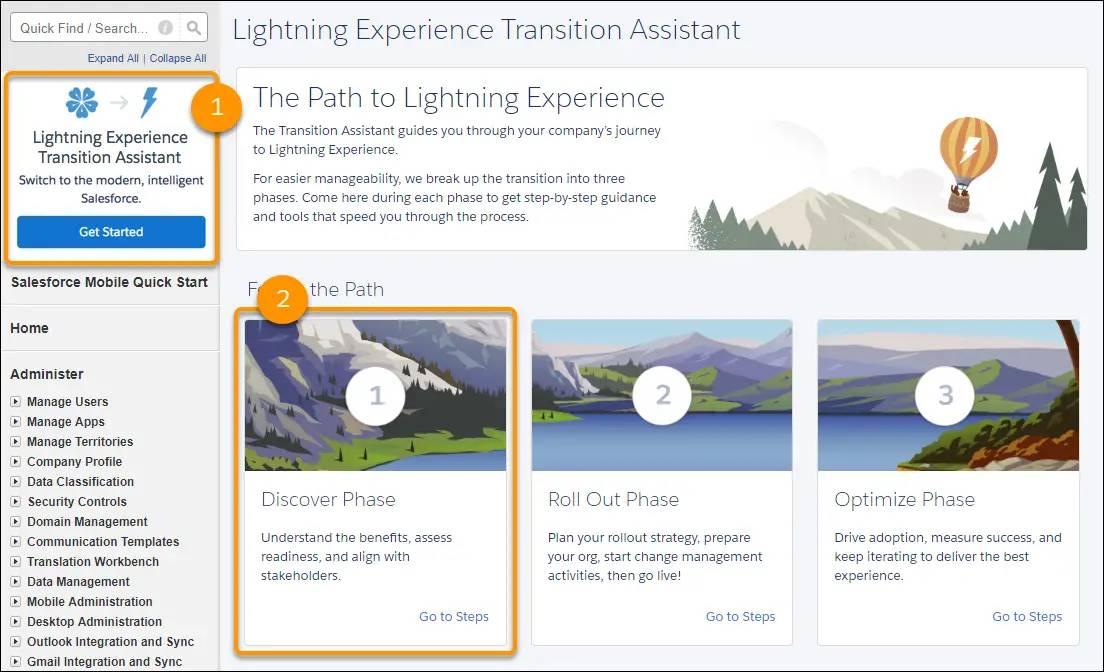 La página Empezar a trabajar con Lightning Experience del Asistente de transición ubicada en Configuración que muestra tres rutas bajo Encontrar la ruta: Descubrir, Implantar y Optimizar. Cada mosaico de fase describe la fase y los vínculos a pasos específicos para seguir en esa fase.