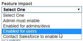 Bajo el filtro Feature Impact (Repercusión de funciones), puede seleccionar Admins must enable, Enabled for admins/devs, Enabled for users, Contact Salesforce to enable (Los administradores deben activar, Activado para administradores/desarrolladores, Activado para usuarios o Hacer contacto con Salesforce para activar).