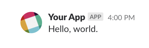 "Your App posts ""Hello, world."""