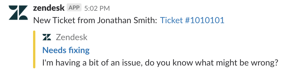 Zendesk post on Slack that a new ticket was opened by Jonathan Smith with ticket number and inquiry.