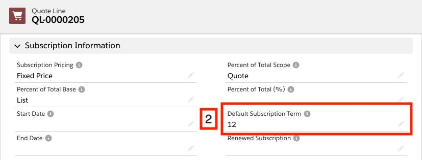 Quote Line record with Default Subscription Term set to 12
