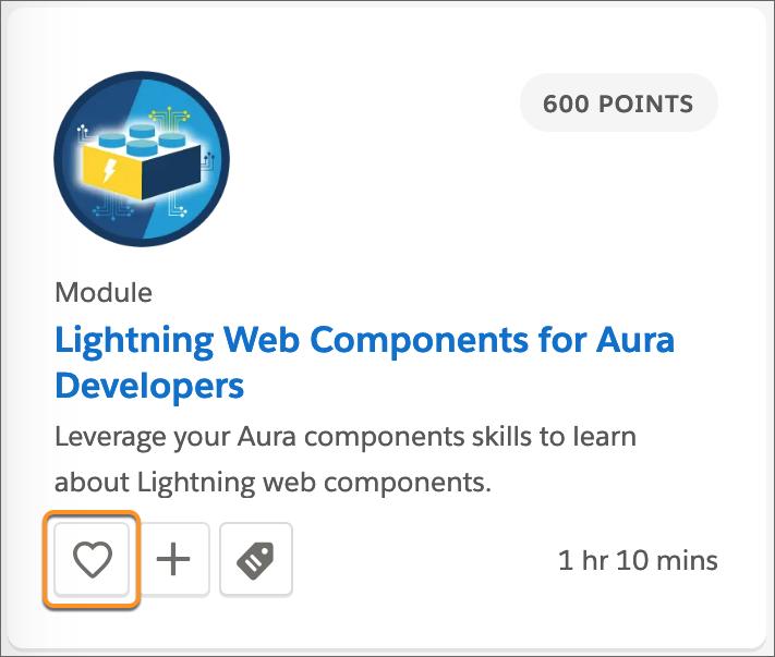 「Lightning Web Components for Aura Developers (Aura 開発者向け Lightning Web コンポーネント)」モジュールタイル、お気に入り (ハート) ボタンに囲み線が付いています。