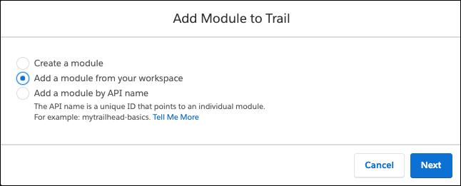 選択された [Add a module from your workspace (ワークスペースからモジュールを追加する)] が表示されている [Add Module to Trail (モジュールをトレイルに追加)] ウィンドウ
