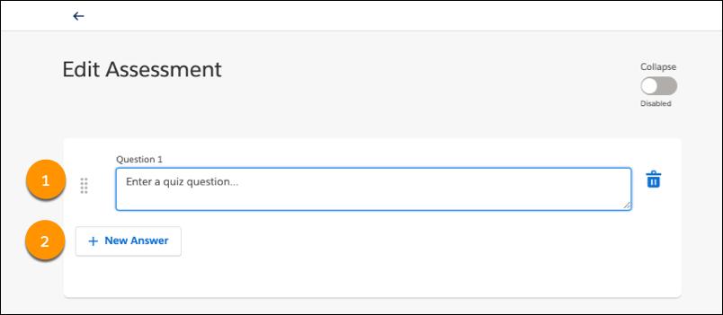 [Question (質問)] 項目と [New Answer (新規の答え)] ボタンが表示されている [Edit Assessment (評価の編集)] ページ