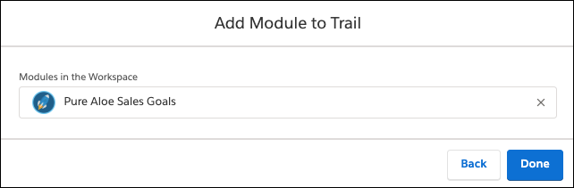 Add Module to Trail window, showing the Pure Aloe Sales Goals module in the Modules in the Workspace field