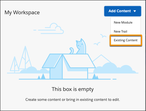 Workspace in Trailmaker Content, highlighting the Existing Content entry in the picklist for the Add Content button