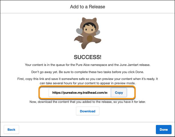 Trailmaker Content のウィンドウ。コンテンツをリリースにアップロードするときに、プレビューモードへのリンクをコピーするためのプロンプトが示されています。