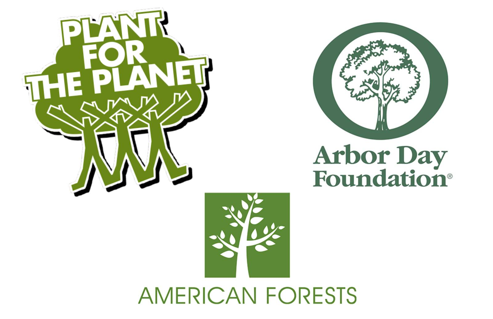 Logos for Plant for the Planet, American Forests, and the Arbor Day Foundation.