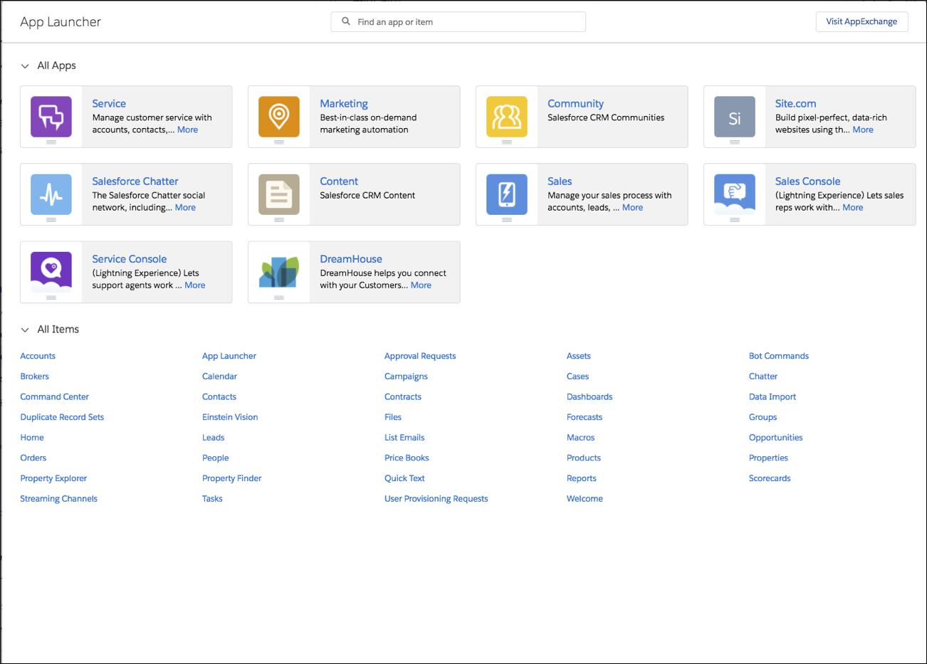 組織の左上のアプリケーションランチャーボタンをクリックすると、すべてのインストール済みアプリケーションのリストが表示されます。DreamHouse はこちらに表示されます。クリックしてアプリケーションを起動できます。