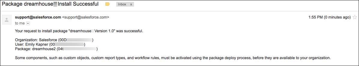 dreamhouse パッケージが正常に Trailhead Playground にインストールされたときに送信されるメールメッセージの例を示しています。