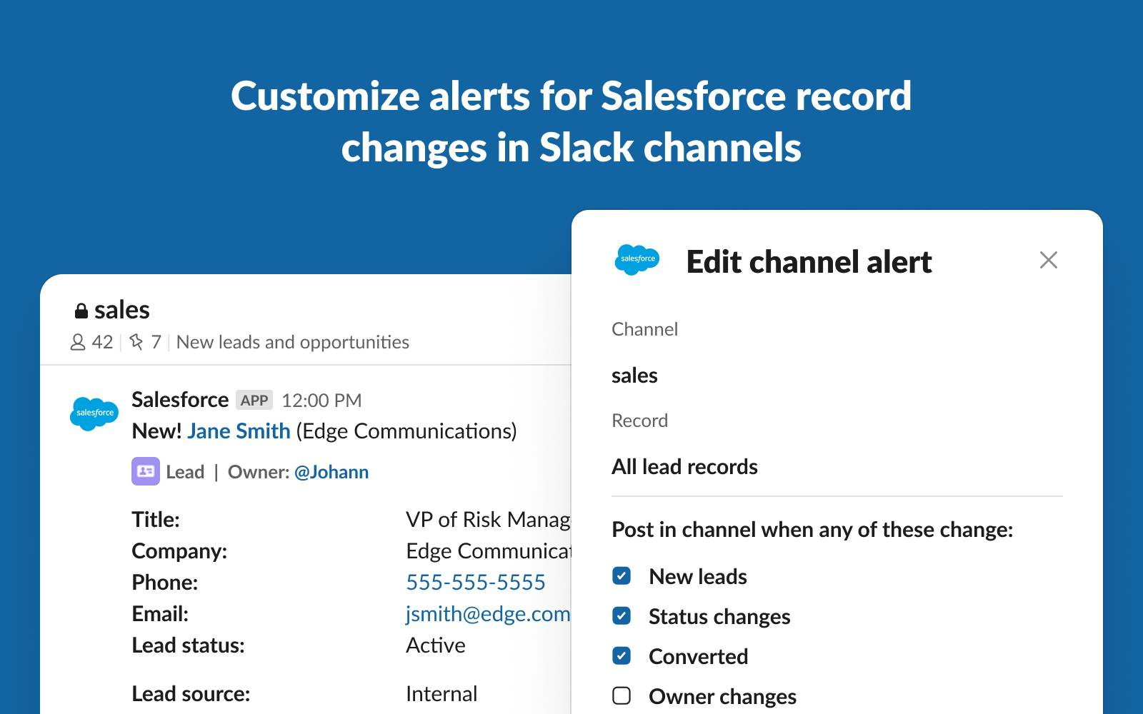 Customize alerts for Salesforce record changes in Slack channels; Johann views customization settings for alerts on new leads