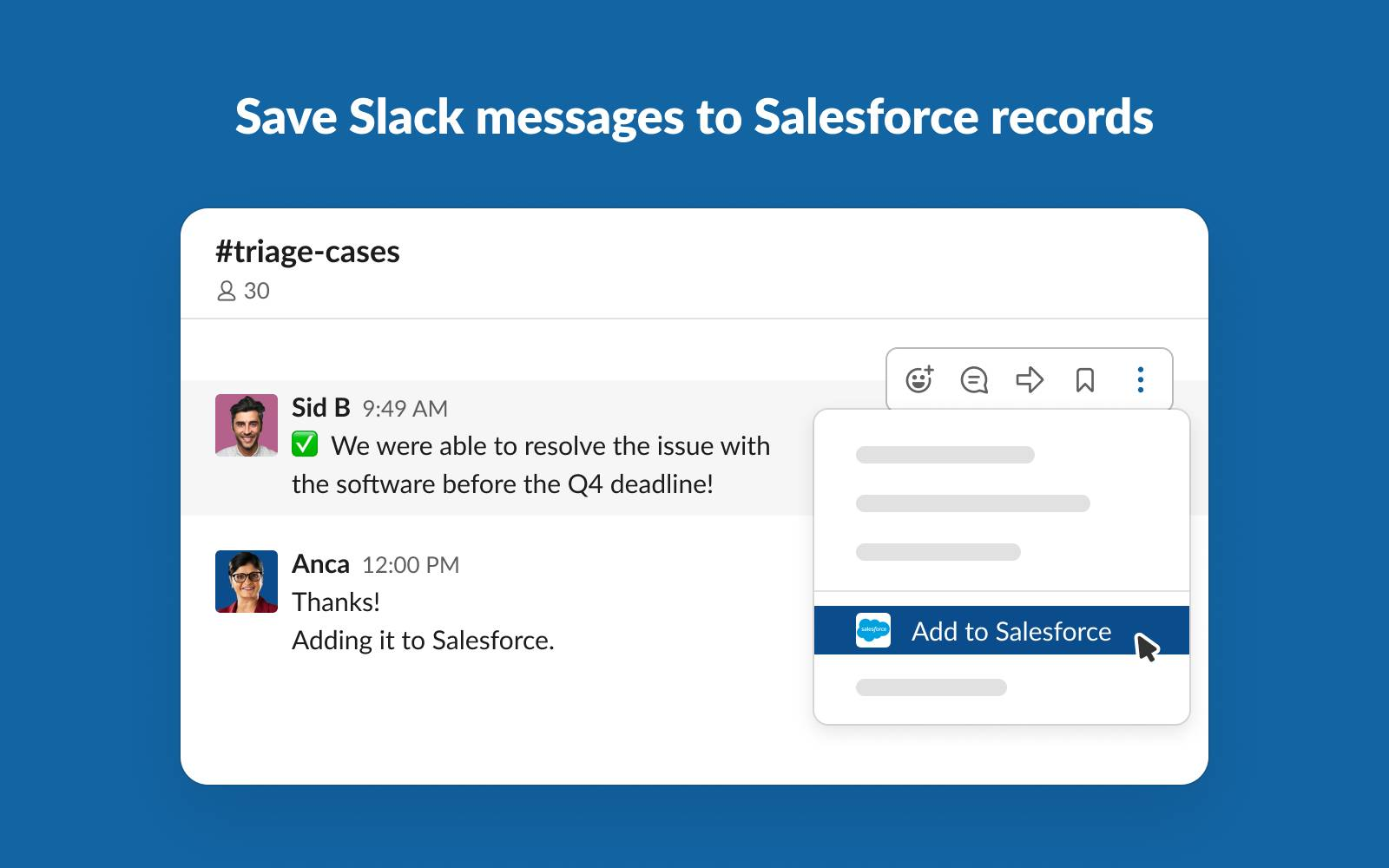 Image of a Slack message in the #triage-cases channel between Sid and Anca about the case resolution, with the Add to Salesforce button highlighted