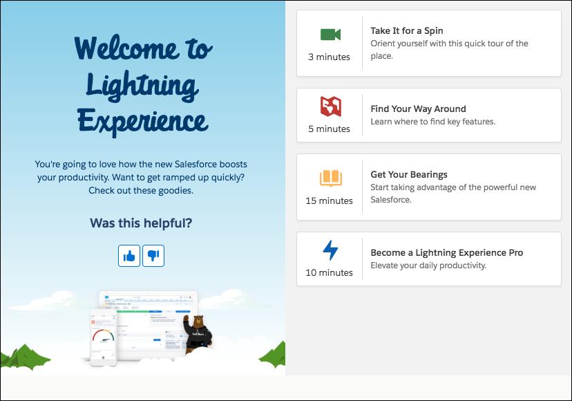 """Alfombra de bienvenida para usuarios que aterrizan por primera vez en Lightning Experience. Ofrece cuatro """"funciones útiles,"""" tituladas: Démosle una vuelta, Cómo manejarse dentro de, Orientarse y Convertirse en un profesional de Lightning Experience."""