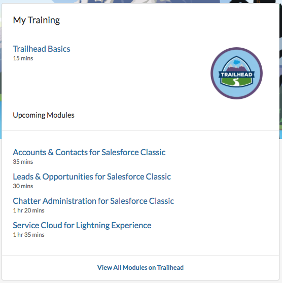 Alt text: The interface for My Training, which includes links to Trailhead modules like Accounts & Contacts for Salesforce Classic and Service Cloud for Lightning Experience.
