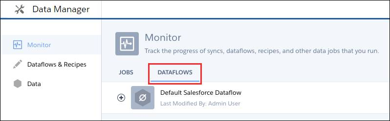 Dataflows subtab selected on Monitor tab in data manager