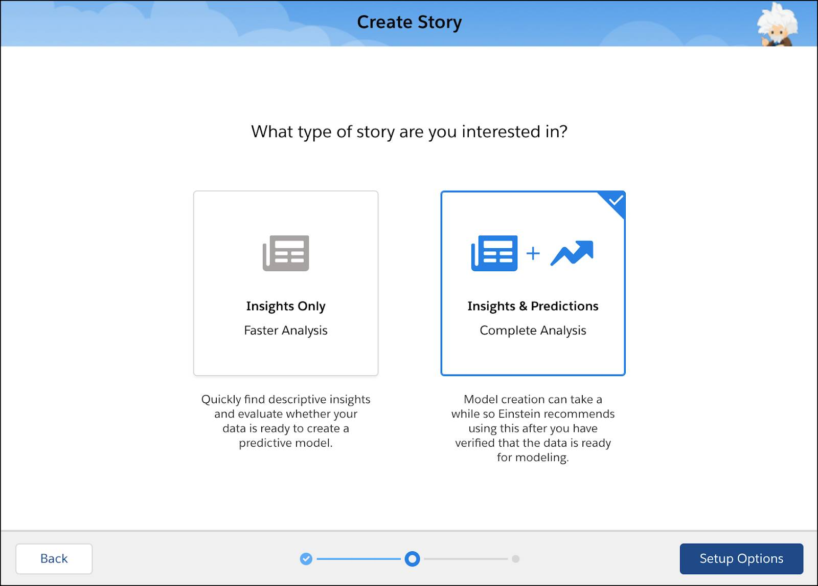 Story setup screen - select story type (Insights Only or Insights & Predictions)