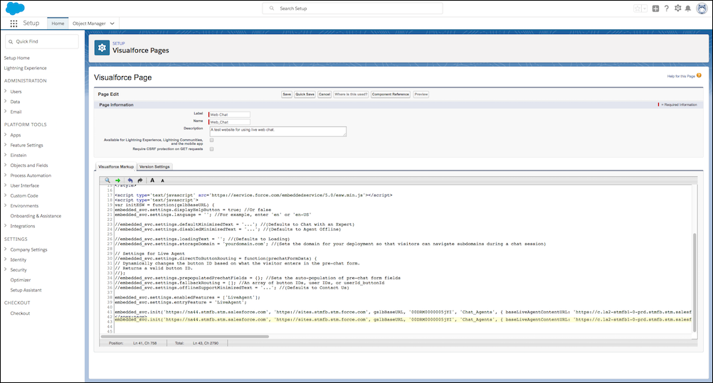 The provided code snippet with the Snap-ins code snippet in the Visualforce page editor